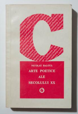 Nicolae Balotă - Arte poetice ale secolului XX. Ipostaze românești și străine foto