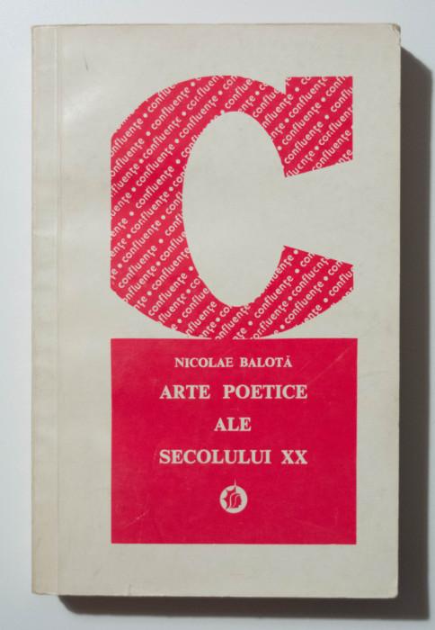 Nicolae Balotă - Arte poetice ale secolului XX. Ipostaze românești și străine