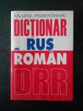 ANATOL PEDESTRASU - DICTIONAR RUS-ROMAN (1999)