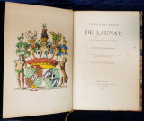 PIERRE-ALBERT ET JEAN DE LAUNAY, HERAUTS D'ARMES DU DUCHE DE BRABANT par L. GALESLOOT - BRUXELES, 1866