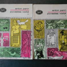 ANTON PANN - POVESTEA VORBII 2 volume