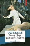 Poarta-ti plugul peste oasele mortilor, Olga Tokarczuk