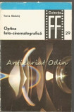 Cumpara ieftin Optica Foto-Cinematografica - Toma Radulet