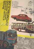 Metode Si Lucrari Practice Pentru Repararea Automobilelor - Al. Groza
