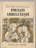 Povesti Ardelenesti - Ion Pop Reteganul, 1981