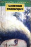 Spitalul municipal (Ed. Univers)