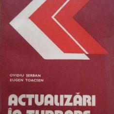 Actualizari In Turbare - O. Serban E. Toacsen ,282854