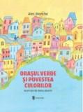 Orasul verde si povestea culorilor/Alec Blenche