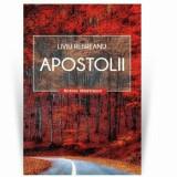 Cumpara ieftin Apostolii/Liviu Rebreanu