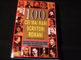 100 CEI MAI MARI SCRIITORI ROMANI-COORD. MIRCEA GHITULESCU-355 PG A 4