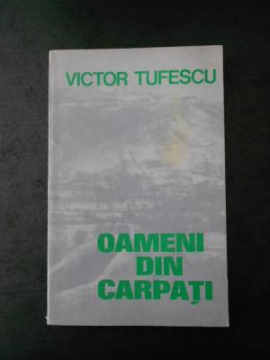VICTOR TUFESCU - OAMENI DIN CARPATI foto