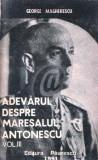Adevarul despre Maresalul Antonescu vol. III