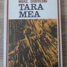 TARA MEA - MIHAIL SADOVEANU