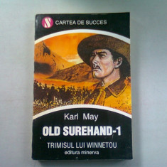 OLD SUREHAND-1. TRIMISUL LUI WINNETOU - KARL MAY