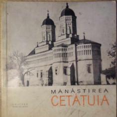 MANASTIREA CETATUIA - N. GRIGORAS