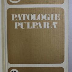 PATOLOGIE PULPARA de I. CONSTANTIN , 1981