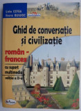 Ghid de conversatie si civilizatie roman-francez (lipsa CD) – Lidia Cotea, Ileana Busuioc