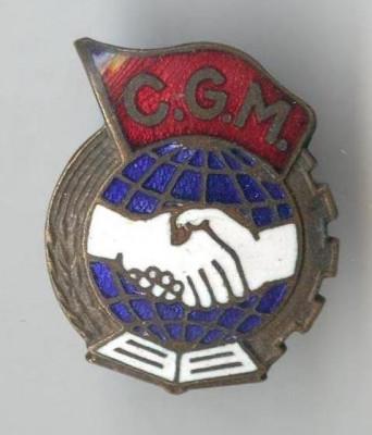Insigna cu TALPA - CGM Confederatia Generala a Muncii - 1950 - RPR foto