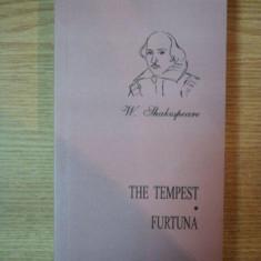 THE TEMPEST / FURTUNA de W. SHAKESPEARE , 2004