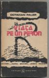 Octavian Paler - Viata pe un peron, Alta editura, 1991