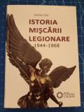 Istoria Miscarii Legionare 1944-1968 - Ilarion Tiu - Cetatea de Scaun 2012