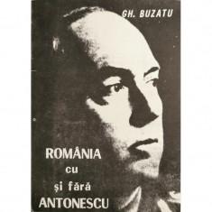 Romania cu si fara Antonescu - Gh. Buzatu