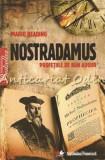 Cumpara ieftin Nostradamus. Profetiile De Bun Augur - Mario Reading