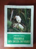 PĂSĂRILE DIN DELTA DUNĂRII - DIMITRIE RADU