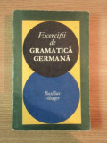 EXERCITII DE GRAMATICA GERMANA de BASILIUS ABAGER , 1969