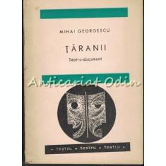 Taranii. Teatru Document - Mihai Georgescu - Tiraj: 6000 Exemplare