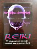 REIKI - TRATAMENTE CU ENERGIE COSMICA PENTRU 40 DE BOLI - Walter Gohringen