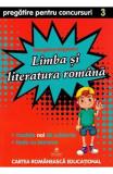 Limba si literatura romana - Clasa 3 - Pregatire pentru concursuri - Georgiana Gogoescu