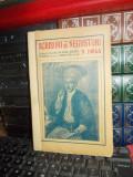 N. IORGA - SCRISORI DE NEGUSTORI , TIPARITE PENTRU SFATUL NEGUSTORESC , 1925