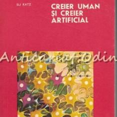 Creier Uman Si Creier Artificial - Eli Katz