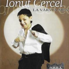 Caseta Ionuț Cercel – La Vârsta Mea, originala