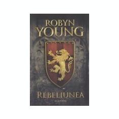 Rebeliunea, vol. 1 -Rebeliunea