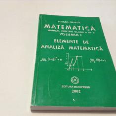 Mircea Ganga - Matematica manual pentru clasa XI -a VOL . I  2002--RF17/2