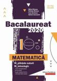 Cumpara ieftin Bacalaureat 2020. Matematica M - stiintele-naturii, M - tehnologic/Mihai Monea, Steluta Monea