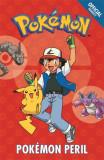 The Official Pokemon Fiction: Pokemon Peril Book 2