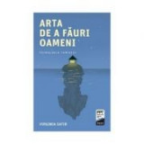 Arta de a fauri oameni - Virginia Satir
