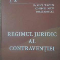 REGIMUL JURIDIC AL CONTRAVENTIEI - ALICE CRACIUN, COSTINEL IANCU, SORIN BORULEA