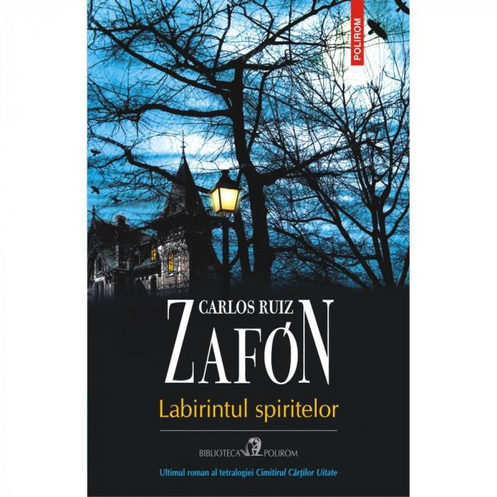 Labirintul spiritelor - Carlos Ruiz Zaf?n