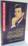 JOHN FITZGERALD KENNEDY SI NOUA GENERATIE de DAVID BURNER , 1995