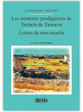Cumpara ieftin Les aventures prodigieuses de Tartarin de Tarascon et Lettres de mon moulin./***, Sigma