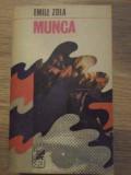 MUNCA-EMILE ZOLA