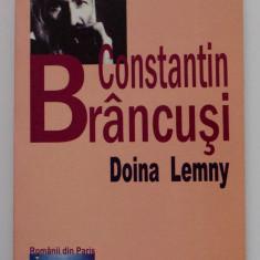 """Doina Lemny - Constantin Brâncuși (colecția """"Românii din Paris"""")"""