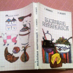 Bucatarie Romaneasca - I. Negrea, F. Busca, Alta editura, 1985