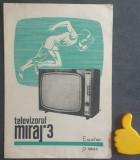 Prospect instructiuni de utilizare Televizorul Miraj 3