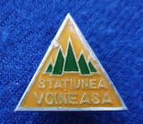 Insigna veche turism tineret drumetie Statiunea Voineasa