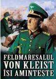 Feldmaresalul von Kleist isi aminteste | Heinrich Von Kleist